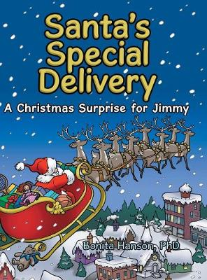 Santa's Special Delivery: A Christmas Surprise for Jimmy (Hardback)