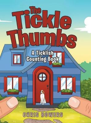 The Tickle Thumbs: A Ticklish Counting Book (Hardback)