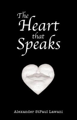 The Heart That Speaks (Paperback)