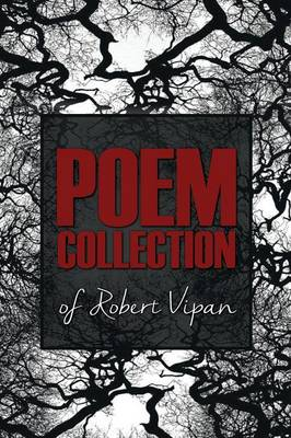 Poem Collection of Robert Vipan (Paperback)
