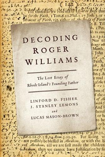 Decoding Roger Williams: The Lost Essay of Rhode Island's Founding Father (Hardback)