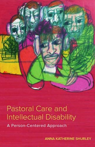 Pastoral Care and Intellectual Disability: A Person-Centered Approach (Paperback)