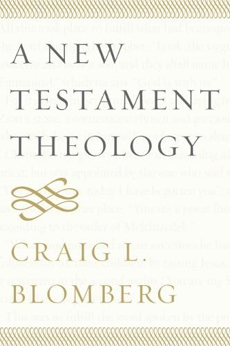 A New Testament Theology (Paperback)