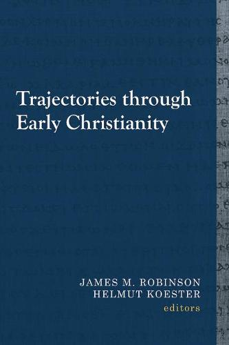 Trajectories through Early Christianity (Paperback)