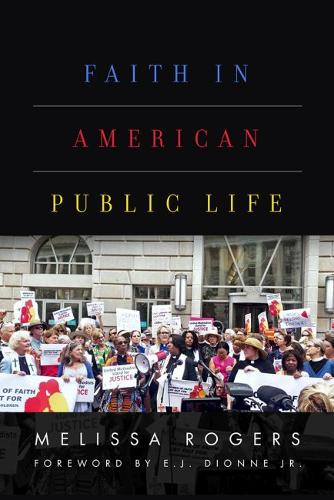 Faith in American Public Life: Religious Freedom in a Pluralist Society (Hardback)