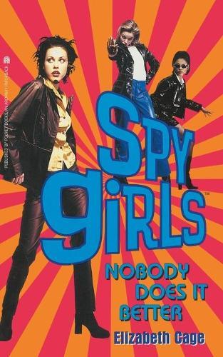 Nobody Does It Better - Spy Girls 3 (Paperback)