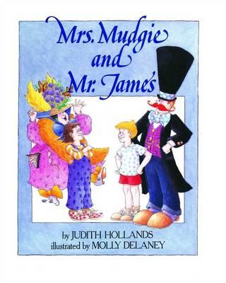 Mrs. Mudgie and Mr. James (Paperback)