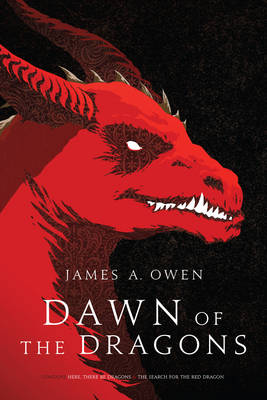 Dawn of the Dragons: Here, There Be Dragons; The Search for the Red Dragon (Paperback)