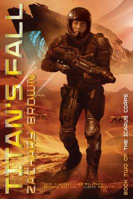 Titan's Fall - The Icarus Corps 2 (Paperback)