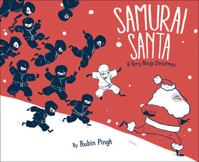 Samurai Santa: A Very Ninja Christmas - Samurai Holiday (Hardback)