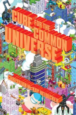 Cure for the Common Universe (Paperback)