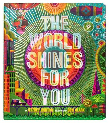 The World Shines for You - A Shine Bright Book (Hardback)
