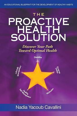 The Proactive Health Solution: Discover Your Path Toward Optimal Health (Paperback)