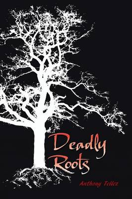 Deadly Roots (Paperback)