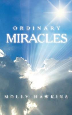 Ordinary Miracles (Paperback)