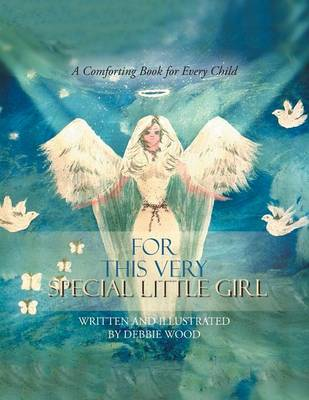 For This Very Special Little Girl (Paperback)