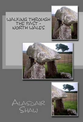 Walking Through the Past: North Wales (Paperback)