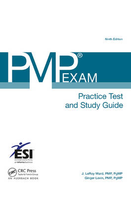 PMP (R) Exam Practice Test and Study Guide, Ninth Edition - ESI International Project Management Series (Paperback)