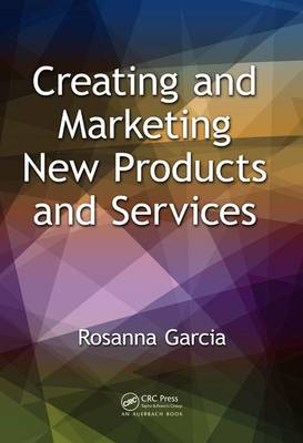 Creating and Marketing New Products and Services (Hardback)