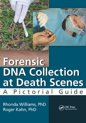 Forensic DNA Collection at Death Scenes: A Pictorial Guide (Paperback)