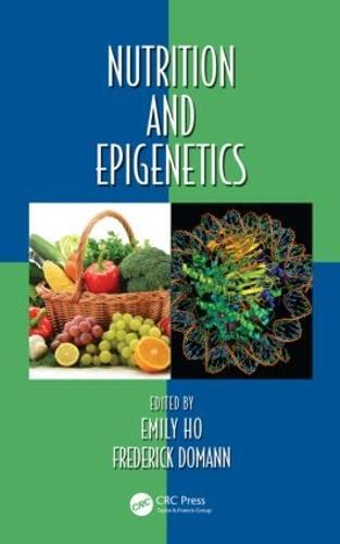 Nutrition and Epigenetics - Oxidative Stress and Disease (Hardback)