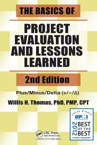 The Basics of Project Evaluation and Lessons Learned (Paperback)