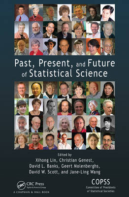 Past, Present, and Future of Statistical Science (Hardback)