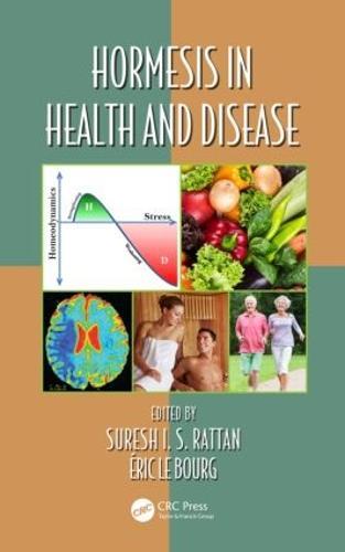 Hormesis in Health and Disease - Oxidative Stress and Disease (Hardback)