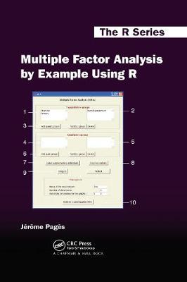 Multiple Factor Analysis by Example Using R - Chapman & Hall/CRC: The R Series (Hardback)