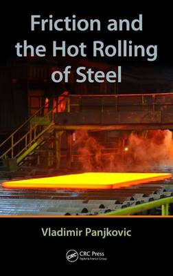 Friction and the Hot Rolling of Steel (Hardback)