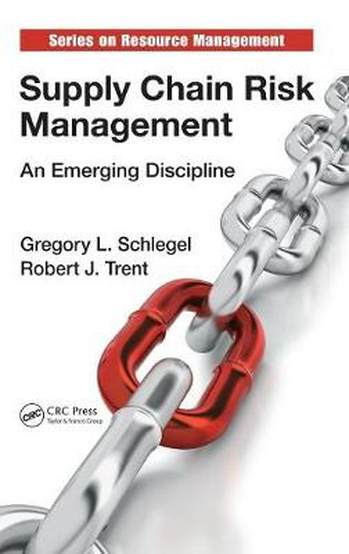 Supply Chain Risk Management: An Emerging Discipline - Resource Management (Hardback)