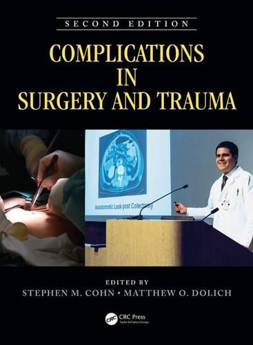 Complications in Surgery and Trauma, Second Edition (Hardback)