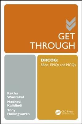 Get Through DRCOG: SBAs, EMQs and McQs - Get Through (Paperback)