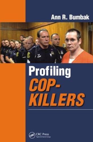 Profiling Cop-Killers (Paperback)