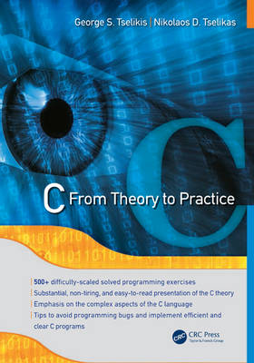 C: From Theory to Practice (Hardback)