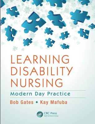 Learning Disability Nursing: Modern Day Practice (Paperback)