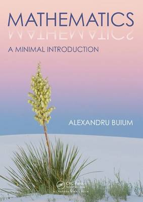 Mathematics: A Minimal Introduction (Paperback)