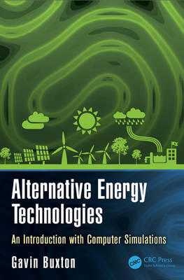 Alternative Energy Technologies: An Introduction with Computer Simulations - Nano and Energy (Hardback)