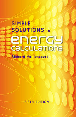 Simple Solutions to Energy Calculations (Hardback)