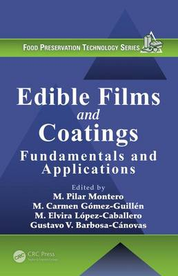 Edible Films and Coatings: Fundamentals and Applications - Food Preservation Technology (Hardback)