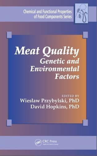 Meat Quality: Genetic and Environmental Factors - Chemical & Functional Properties of Food Components (Hardback)