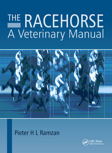 The Racehorse: A Veterinary Manual (Hardback)