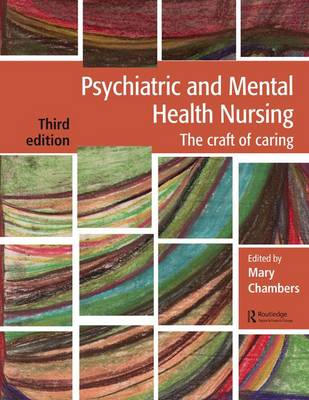 Psychiatric and Mental Health Nursing: The craft of caring (Paperback)