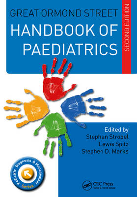 Great Ormond Street Handbook of Paediatrics Second Edition - Pediatric Diagnosis and Management (Paperback)