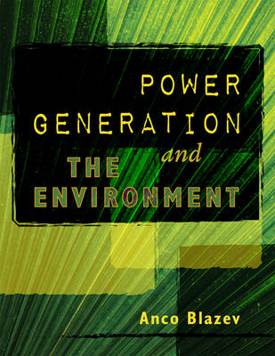 Power Generation and the Environment (Hardback)