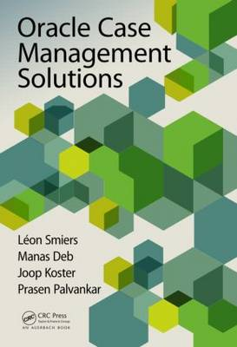 Oracle Case Management Solutions (Hardback)