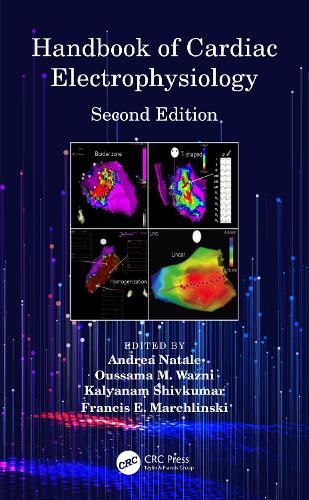 Handbook of Cardiac Electrophysiology: Second Edition (Hardback)