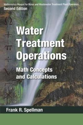 Mathematics Manual for Water and Wastewater Treatment Plant Operators, Second Edition - Three Volume Set (Paperback)