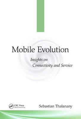 Mobile Evolution: Insights on Connectivity and Service (Hardback)