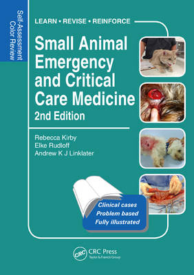 Small Animal Emergency and Critical Care Medicine: Self-Assessment Color Review, Second Edition - Veterinary Self-Assessment Color Review Series (Paperback)